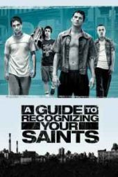 Nonton Movie A Guide to Recognizing Your Saints (2006) Sub Indo