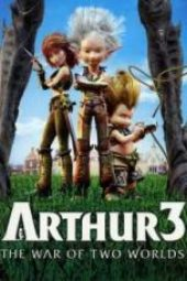 Nonton Arthur 3: The War of the Two Worlds Sub Indo