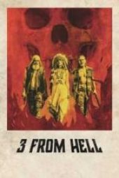 Nonton 3 from Hell Sub Indo
