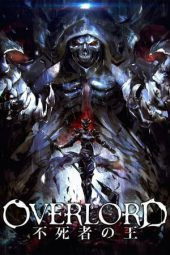 Nonton Overlord Movie 1: The Undead King Sub Indo