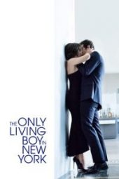 Nonton Movie The Only Living Boy in New York Sub Indo