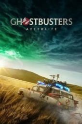 Nonton Ghostbusters: Afterlife Sub Indo