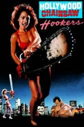 Nonton Hollywood Chainsaw Hookers Sub Indo