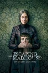 Nonton Movie Escaping the Madhouse: The Nellie Bly Story Sub Indo