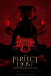 Nonton The Perfect Host: A Southern Gothic Tale Sub Indo