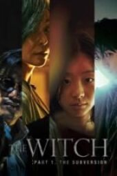 Nonton The Witch: Part 1. The Subversion Sub Indo