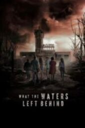 Nonton What the Waters Left Behind Sub Indo
