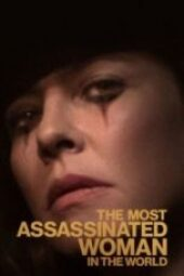 Nonton The Most Assassinated Woman in the World Sub Indo