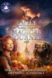 Nonton Emily and the Magical Journey Sub Indo