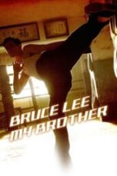 Nonton Bruce Lee, My Brother Sub Indo