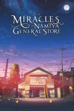 Nonton The Miracles of the Namiya General Store Sub Indo