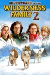 Nonton Film Further Adventures of the Wilderness Family Sub Indo