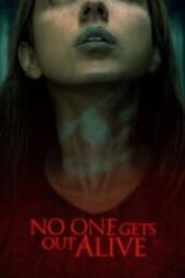 Nonton Movie No One Gets Out Alive Sub Indo