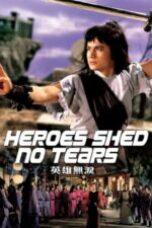 Nonton Heroes Shed No Tears Sub Indo