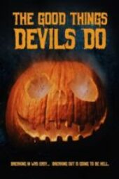 Nonton The Good Things Devils Do Sub Indo