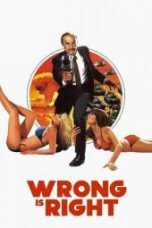 Nonton Film Wrong Is Right Sub Indo