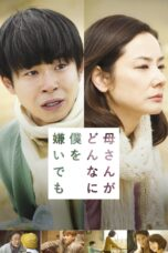 Nonton Movie No Matter How Much My Mom Hates Me Sub Indo